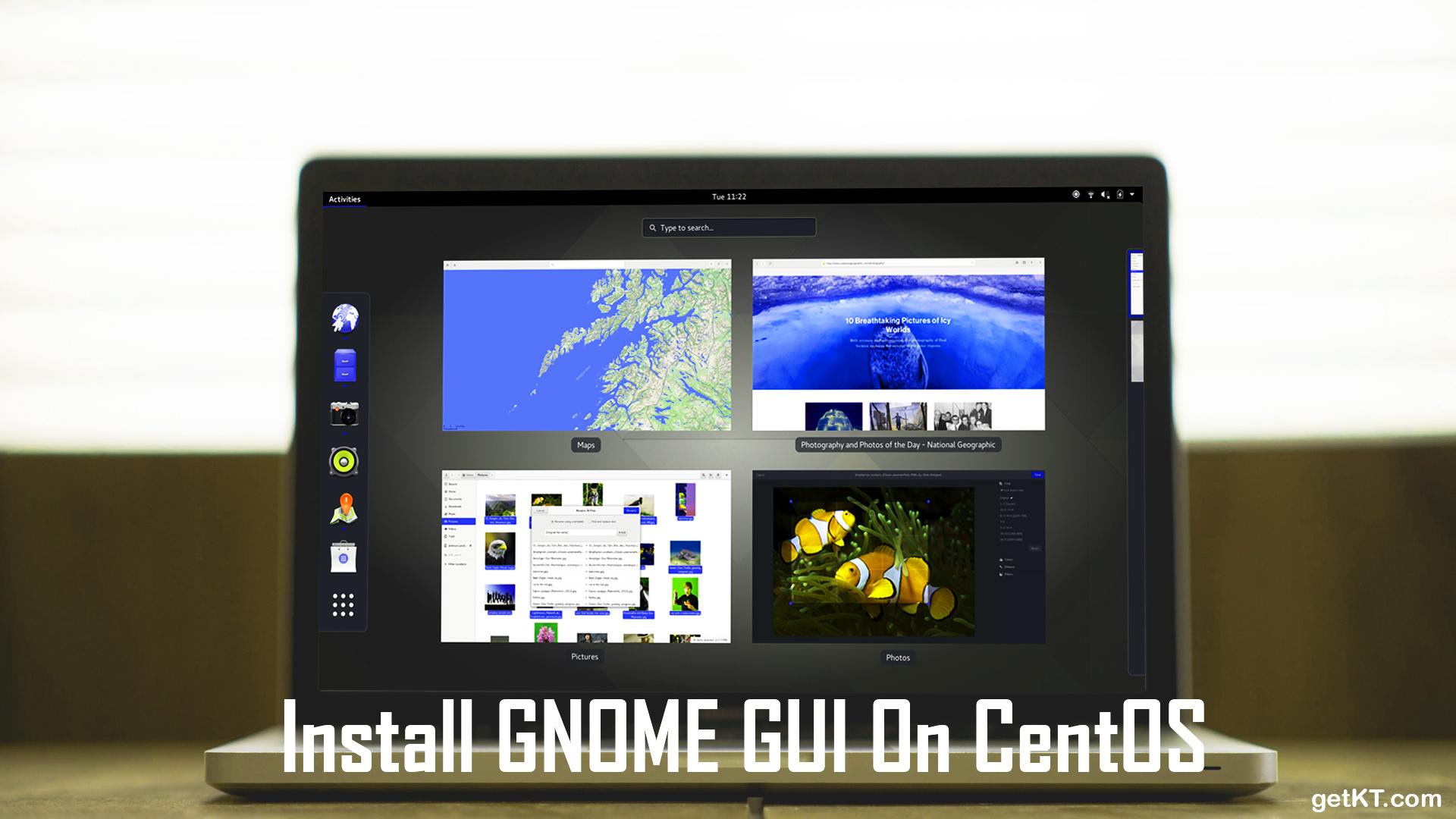 Install GNOME GUI On CentOS